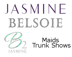 Jasmine, Belsoie and B2 Maids Trunk Show