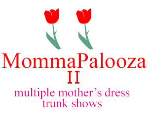 Three mothers dress trunk shows on one weekend.